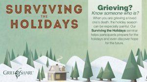 SurvivingThe Holidays Grief Share Seminar