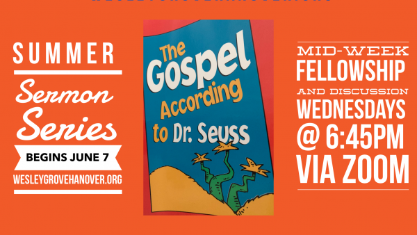 Summer Sermon Series – The Gospel According to Dr. Seuss